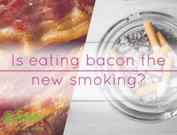 is eating bacon the new smoking?