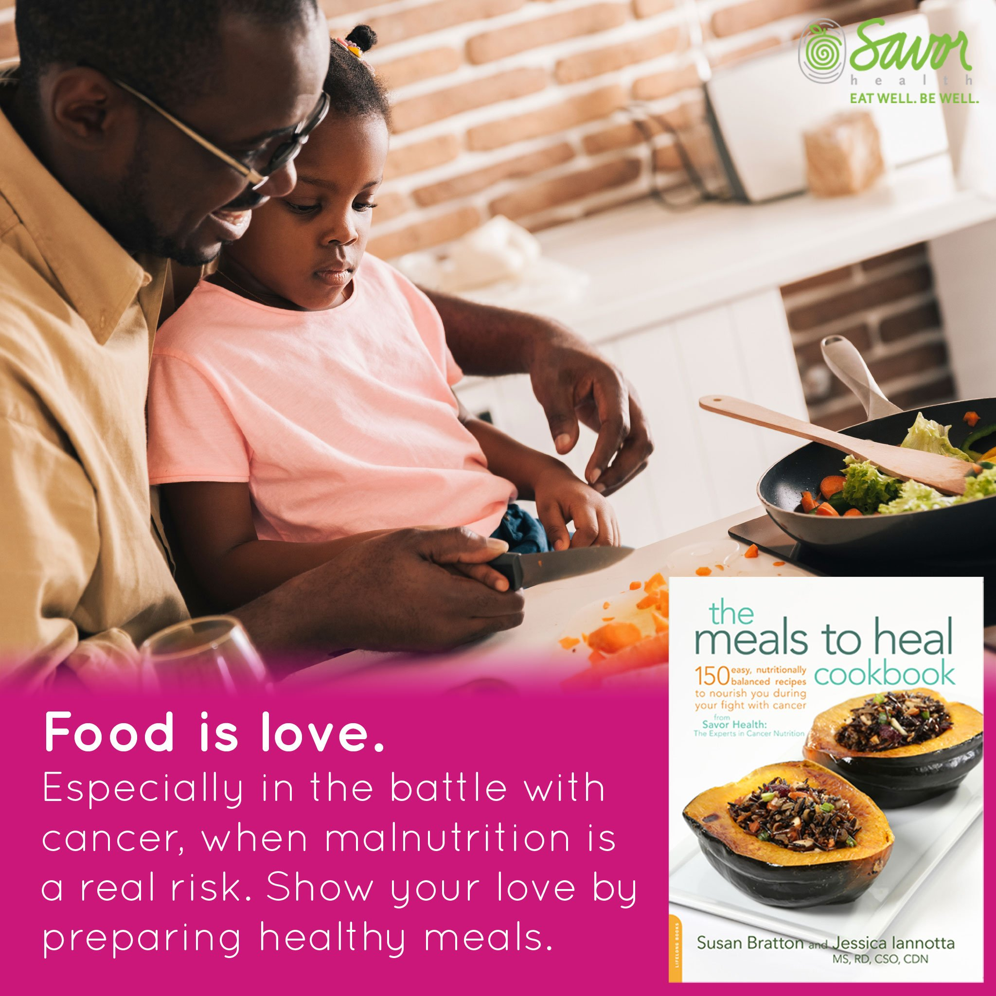 food is love, especially for cancer patients who are at risk of malnutrition